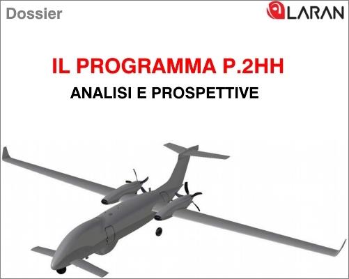 Dossier redatto da Laran relativo  al programma APR (Aeromobile a Pilotaggio Remoto) P.2HH  Dossier Laran P2HH P1HH Dossier Laran P2HH P1HH Dossier Laran P2HH P1HH